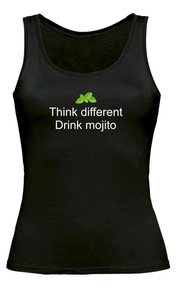Tee shirt débardeur femme think different drink mojito